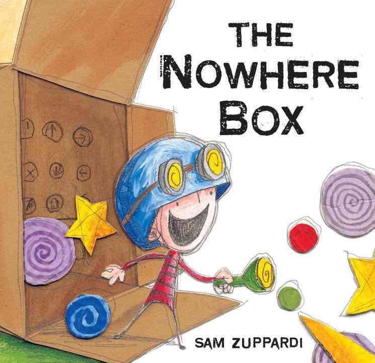 The Nowhere Box By Zuppardi, Sam/ Zuppardi, Sam (ILT)